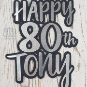 80th birthday custom personalised cake topper - Tamworth