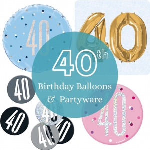 40th Birthday balloons and partyware - Tamworth
